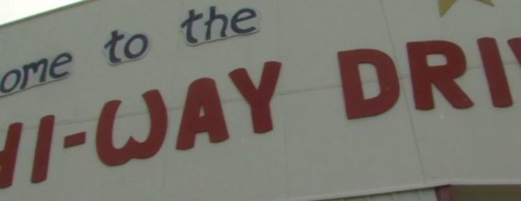 Close-up of Hi-Way Drive-In sign over the box office