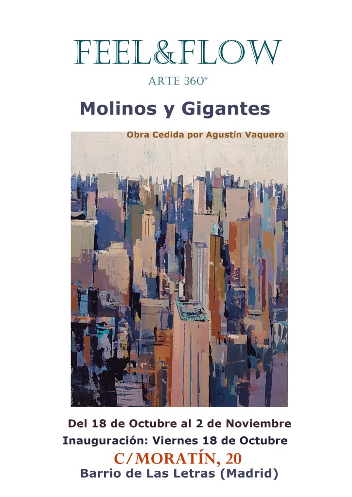 Cartel exposición Molinos y Gigantes en la galería de arte Feel&Flow de Madrid