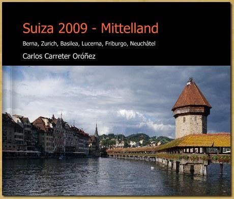 Albúm Suiza 2009 - Mittelland