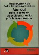 LIBRO MANUAL SOLUCION PROB EN LA PRACT EMPRESARIAL 1