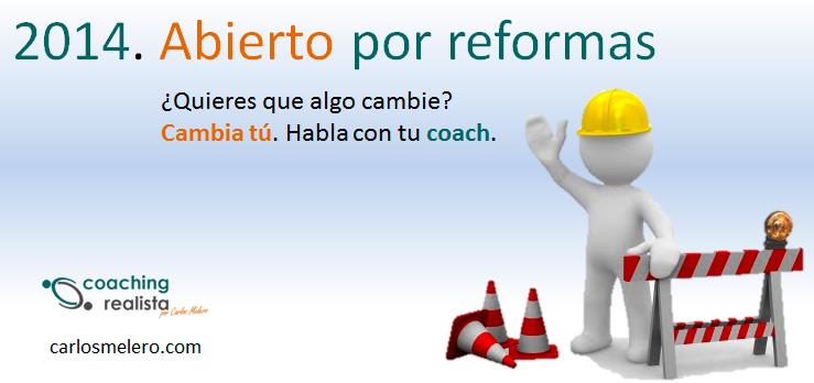 Coaching Realista abierto por reformas