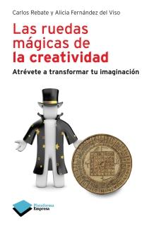 Las ruedas mágicas de la creatividad