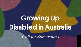 Growing Up Disabled in Australia anthology