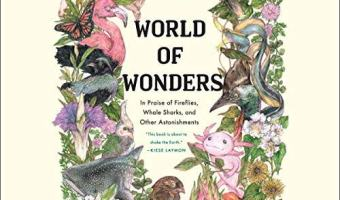 Book review: World of Wonders: In Praise of Fireflies, Whale Sharks, and Other Astonishments  by Aimee Nezhukumatathil