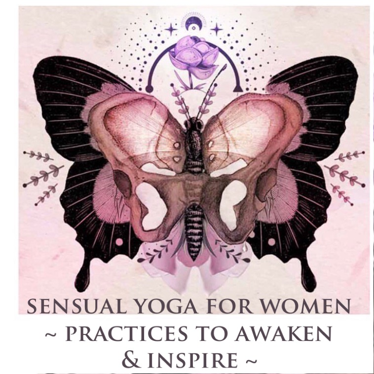 Women's Sensual Yoga Course Online ~ Starts June