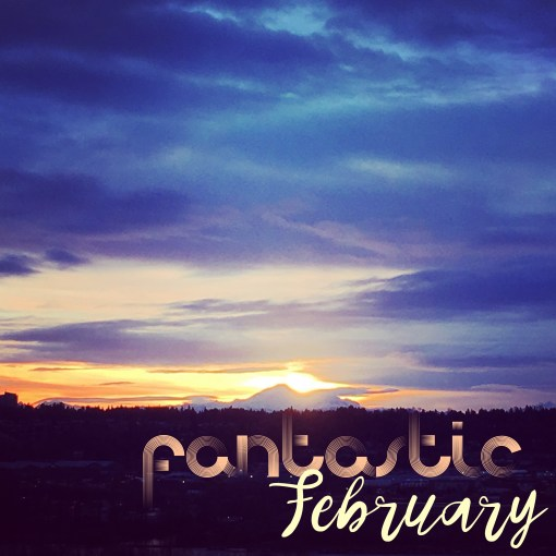 Things we'll do this month: February