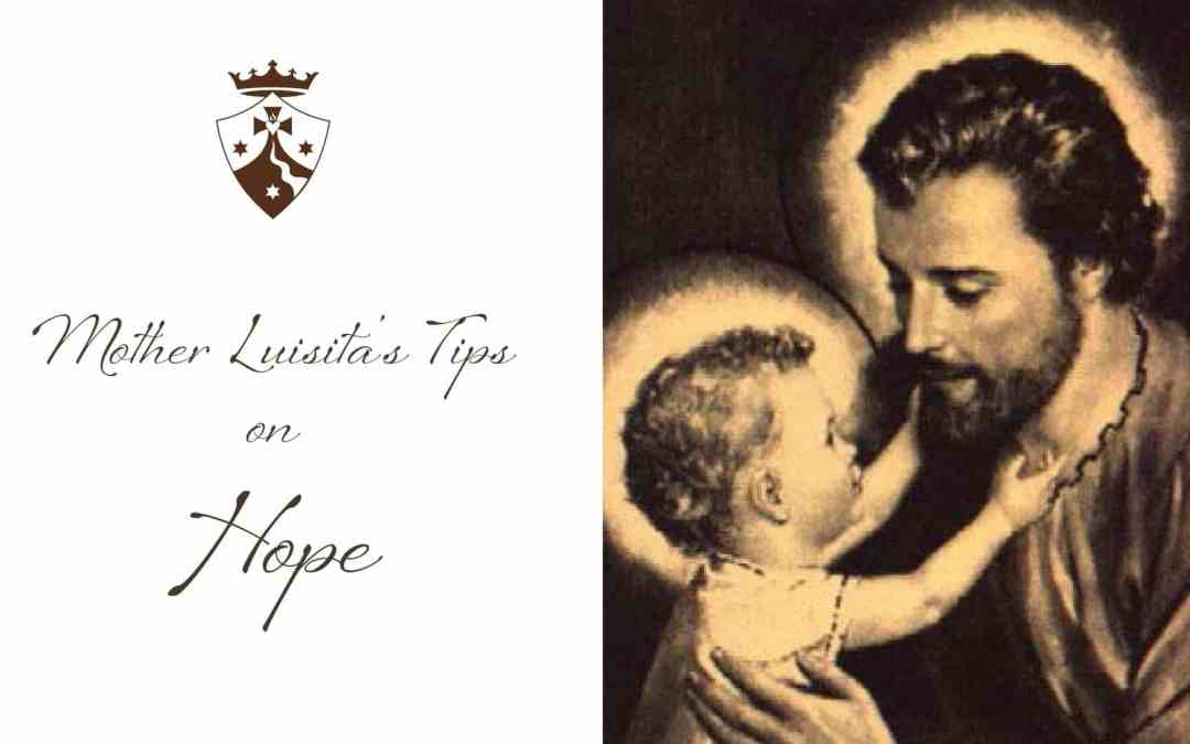 Mother Luisita's Tips on Hope