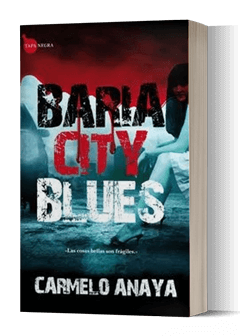 Baria city blues novela negra