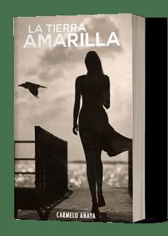 La tierra amarilla novela romantica