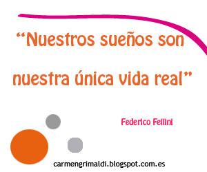 Frases Positivas Federico Fellini Carmen Grimaldi