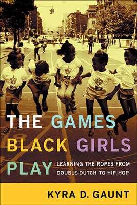 The-Games-Black-Girls-Play