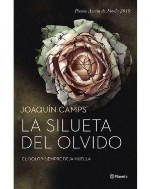 La silueta del olvido Joaquin Camps