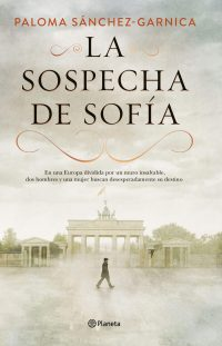 La sospecha de Sofía Paloma Sánchez Garnica