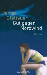 Gut gegen Nordwind von Daniel Glattauer