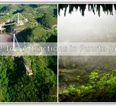 2 Top Attractions in Puerto Rico