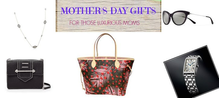 Mother's Day Gifts for Those Luxurious Moms