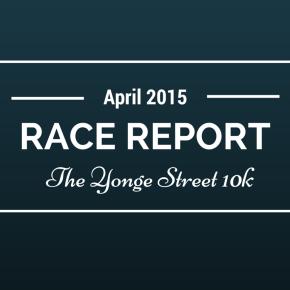 RACE REPORT: TYS10K, Toronto