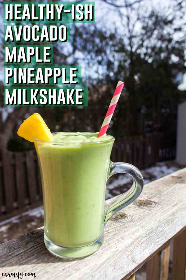 Here's a healthy-ish avocado maple pineapple milkshake for you to kick back and enjoy on a sunny day.