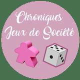 Chronique Jeux de Société
