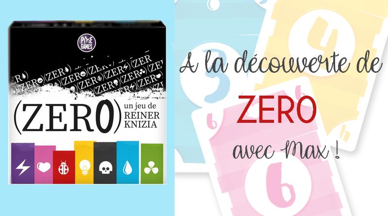 Zéro – L'Avis de Max – Pixie Games