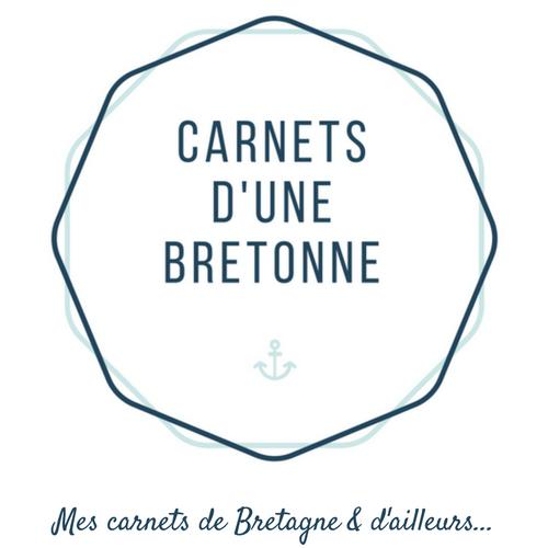Carnets d'une bretonne – Mes carnets sur la Bretagne & ailleurs –