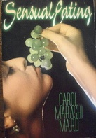 SENSUAL EATING by Carola Marashi M.A.