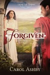 Forgiven: a novel by Carol Ashby