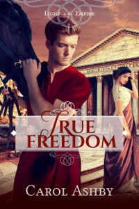 True Freedom Carol Ashby cover