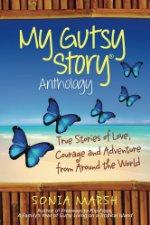 My Gutsy Story Anthology