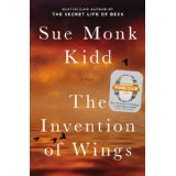The Invention of Wings, Sue Monk Kidd