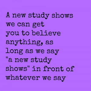 a new study good