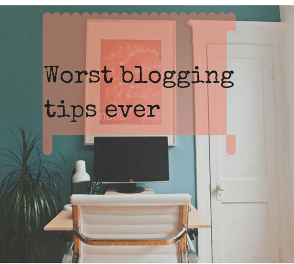 Worst bloggingtips ever