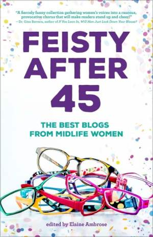 Feisty-after-45