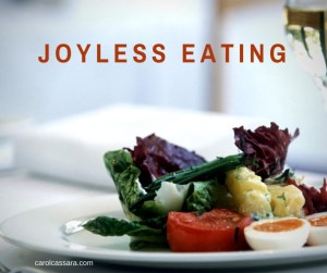 Joyless eating