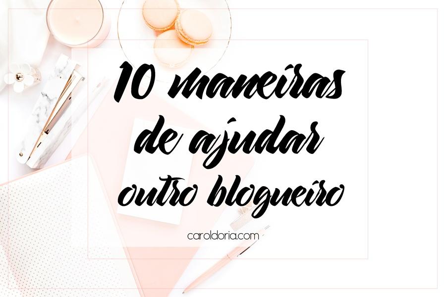 maneirasdeajudaroutroblogueiro-blognareal