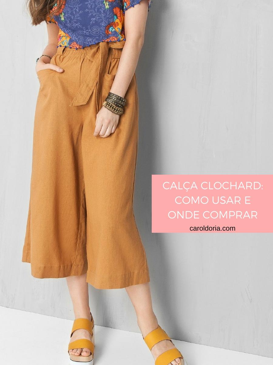 Calça Clochard: como usar e onde comprar - Carol Doria
