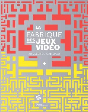 La_Fabrique_des_jeux_video