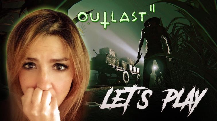 Outlast 2 : Découvrez mon Let's Play horrifique !