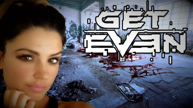 Get Even : La surprise horrifique de l'été ?
