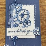 Blossoms in Bloom: Celebrate You Card