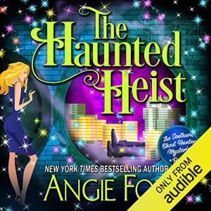 Review – The Haunted Heist by Angie Fox