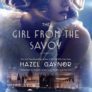 Review – The Girl from the Savoy by Hazel Gaynor