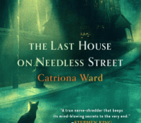 Review – The Last House on Needless Street by Catriona Ward