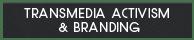 TRANSMEDIA_ACTIVISM_&_BRANDING2