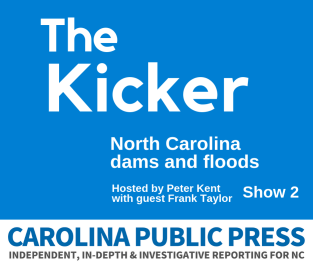 The Kicker: North Carolina dams and floods