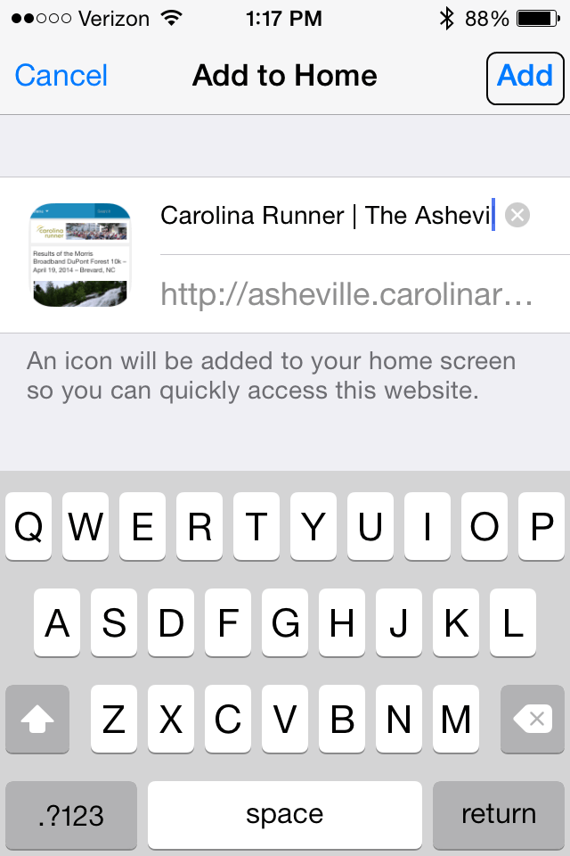 STEP 3: Tap the 'add' button in the upper right.  Now you'll see a button on your phone that allows you to access Carolina Runner with a single tap.