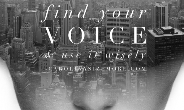 Use Your Voice Wisely
