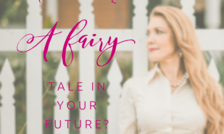 Is There A Fairy Tale In Your Future?