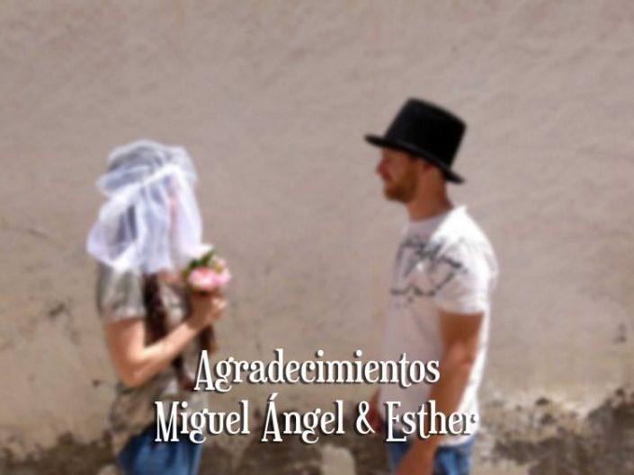 Agradecimientos Miguel Ángel y Esther