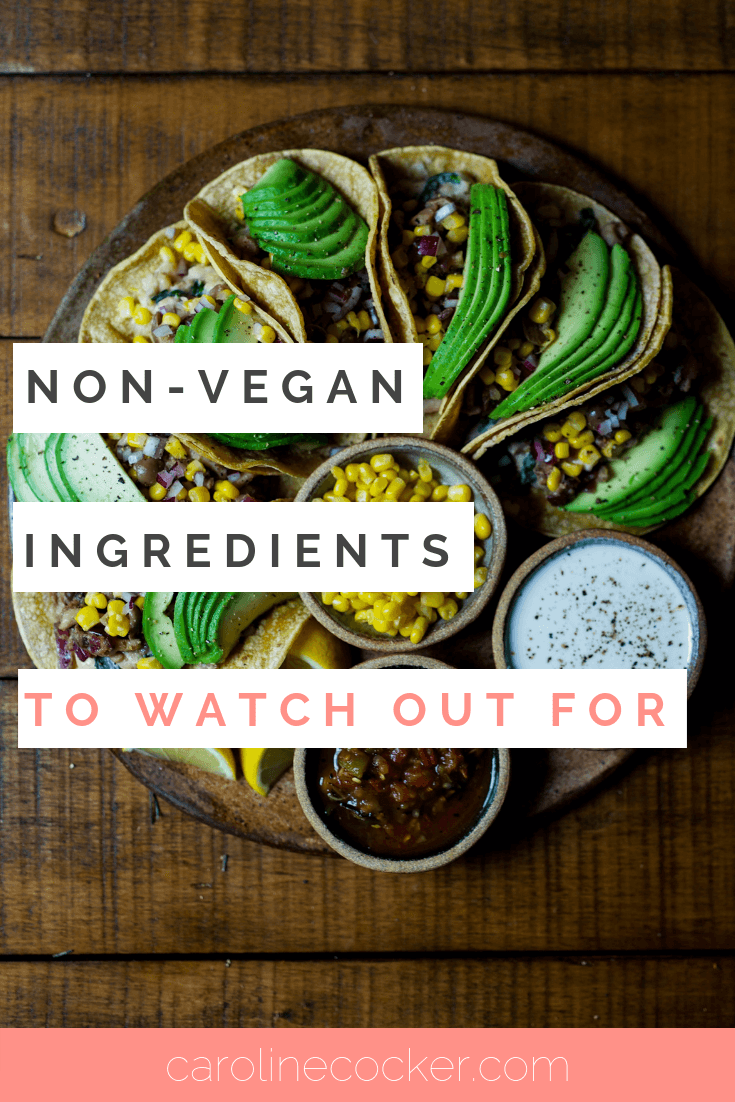 non-vegan ingredients to watch out for